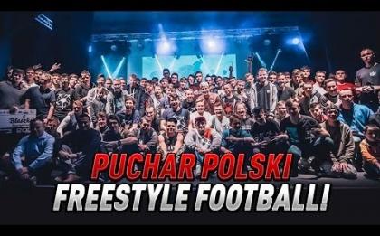PUCHAR POLSKI FREESTYLE FOOTBALL - Błaszki Freestyle Cup 2018